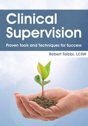 Image of Clinical Supervision: Proven Tools and Techniques for Success