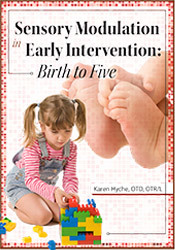 Image of Part 1: Sensory Modulation in Early Intervention: Birth to Five