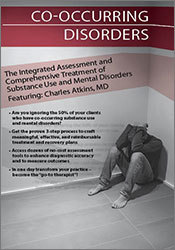 Image of Co-Occurring Disorders: The Integrated Assessment & Comprehensive Trea