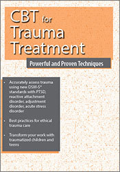 Image ofCBT for Trauma Treatment: Powerful and Proven Techniques