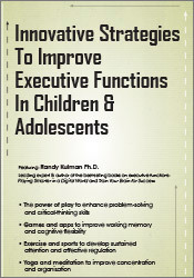 Image of Innovative Strategies to Improve Executive Functions in Children &
