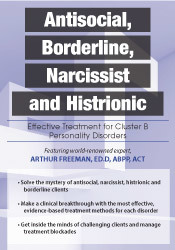 Antisocial, Borderline, Narcissist and Histrionic: Effective Treatment
