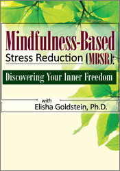 Image of Mindfulness-Based Stress Reduction (MBSR): Discovering Your Inner Free