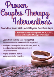 Image of Proven Couples Therapy Interventions: Broaden Your Skills and Repair R
