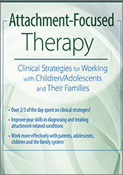 Image ofAttachment-Focused Therapy: Clinical Strategies for Working with Child