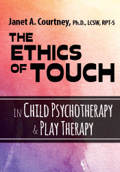 Image of The Ethics of Touch in Child Psychotherapy & Play Therapy