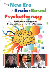 Energy Psychology and Brainspotting under the Microscope: The New Era of Brain-Based Psychotherapy 2