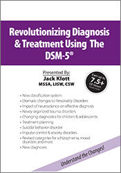 Image ofUsing the DSM-5® for Revolutionizing Diagnosis & Treatment