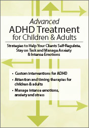 ADHD Treatment for Children & Adults: Proven Strategies to Self-Regula