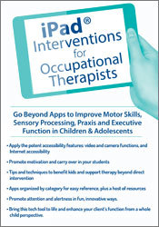 Image of iPad® Interventions for Occupational Therapists