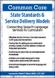 Image ofCommon Core State Standards & Service Delivery Models: Connecting Spee
