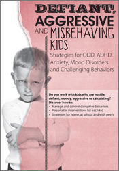 Image ofDefiant, Aggressive and Misbehaving Kids: Strategies for ODD, ADHD, An