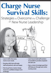 Image of Charge Nurse Survival Skills: Strategies to Overcome the Challenge of
