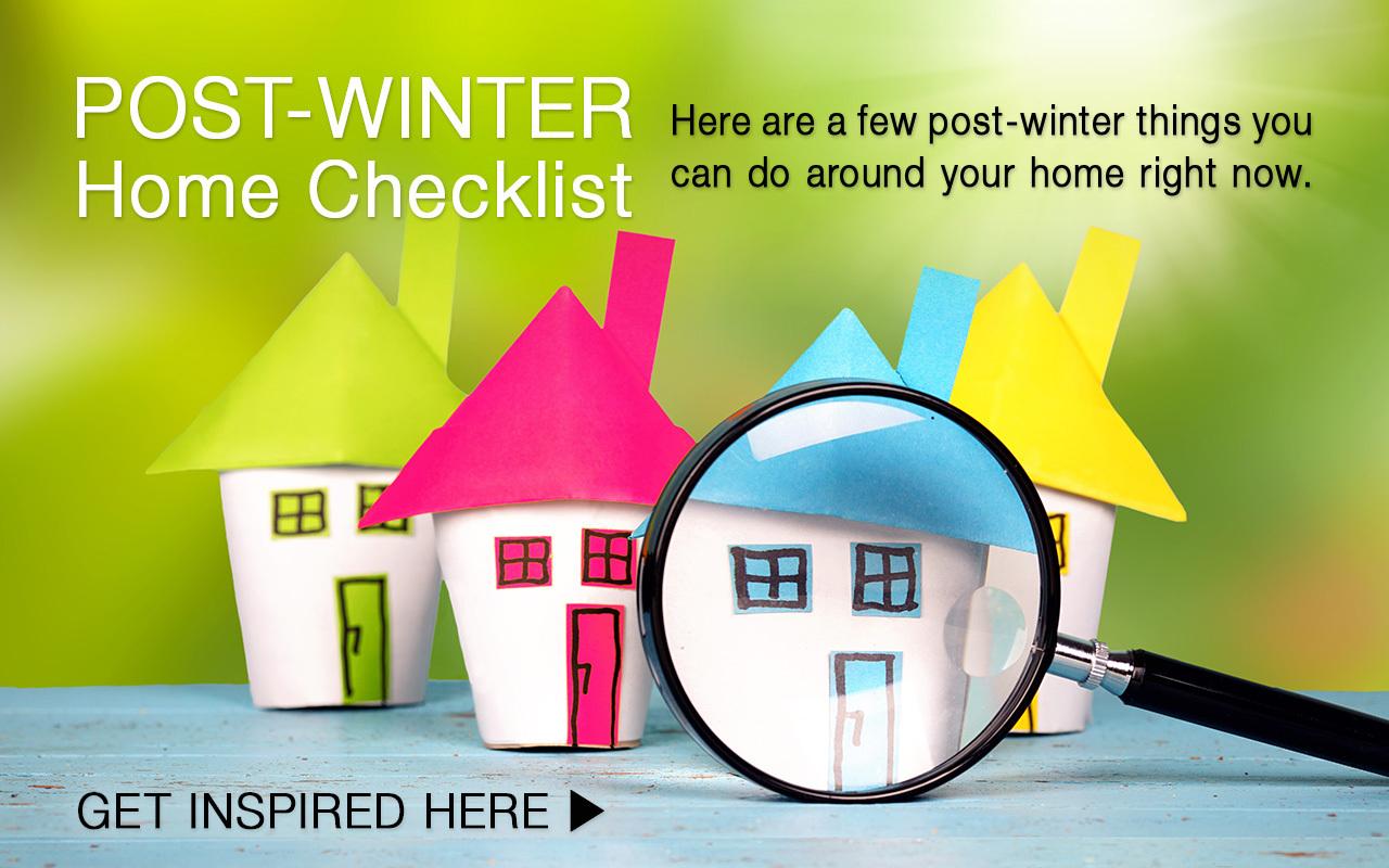 Post-Winter Home Checklist