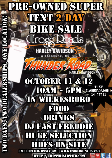 October 11& 12, Pre-Owned 2 Day Super Tent Bike Sale CrossRoads Harley-Davidson Thunder Road Harley-Davidson