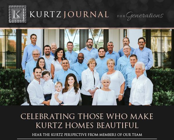 Celebrating Those Who Make Kurtz Homes Beautiful