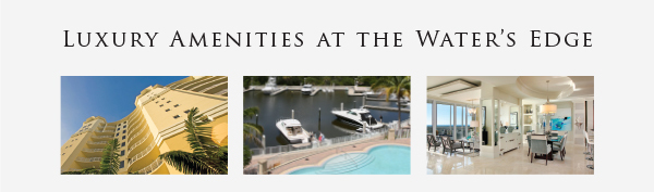 Luxury Amenities at the Water's Edge