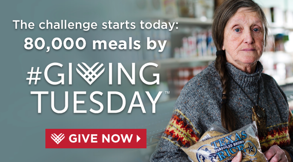 The Challenge Starts today: 80,000 meals by Giving Tuesday - GIVE NOW