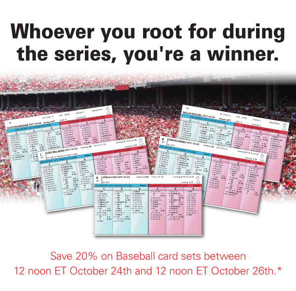 Save 20% on Baseball card sets between 12 noon ET October 24th and 12 noon ET October 26th.*