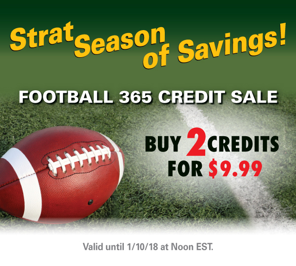 FOOTBALL 365 CREDIT SALE! BUY 2 CREDITS FOR $9.99