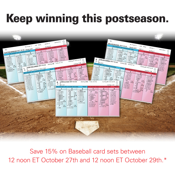 Save 15% on Baseball card sets between 12 noon ET October 27th and 12 noon ET October 29th.*