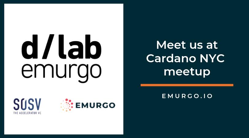 カルダノプロジェクトのEMURGOとSOSVがdLabsを立ち上げ、カルダノミートアップ@ニューヨークで一堂に会します!
