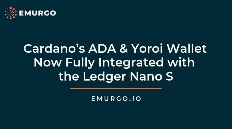 Cardano ADAとヨロイウォレットのハードウェアウォレットLedgerへの統合が完了しました