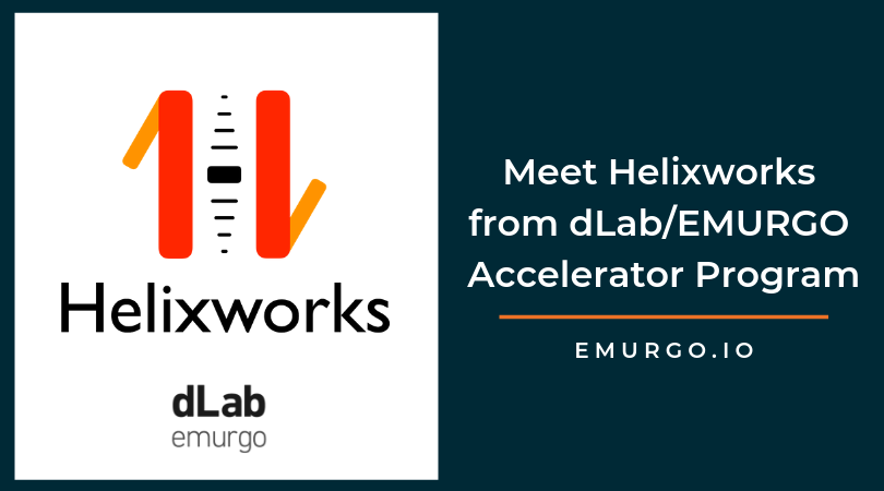 Meet Helixworks, a Blockchain Startup Addressing Supply Chain Management in the 2019 dLab/EMURGO Accelerator Program