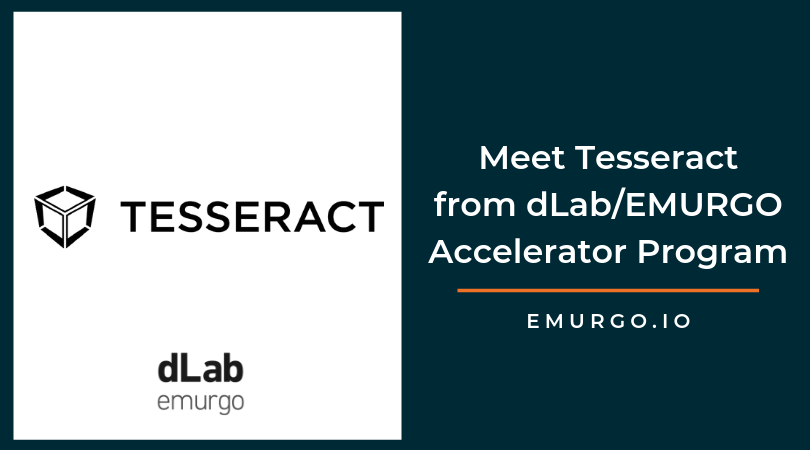 Meet Tesseract, a Startup Bringing Blockchain to Mobile In the 2019 dLab/EMURGO Accelerator Program