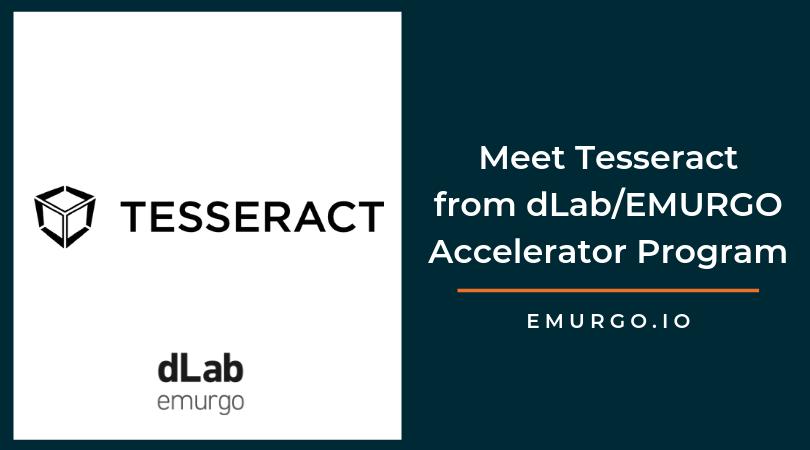 2019年dLab/EMURGOアクセラレータープログラムで、モバイルでのブロックチェーンを実現するスタートアップ企業、Tesseractに会おう