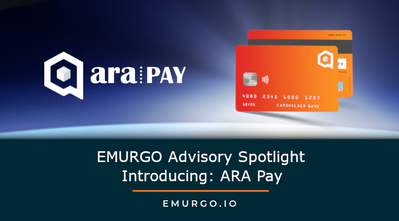 EMURGO Advisory Spotlight: ARA Pay