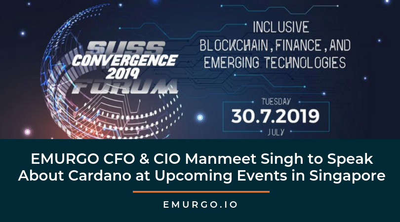 EMURGO CFO & CIO Manmeet Singh to Speak about Driving The Adoption of Cardano at Upcoming Events in Singapore