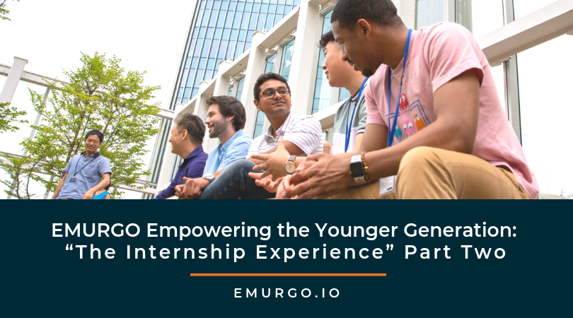 "EMURGO Empowering the Younger Generation: ""The Internship Experience"" Part Two"