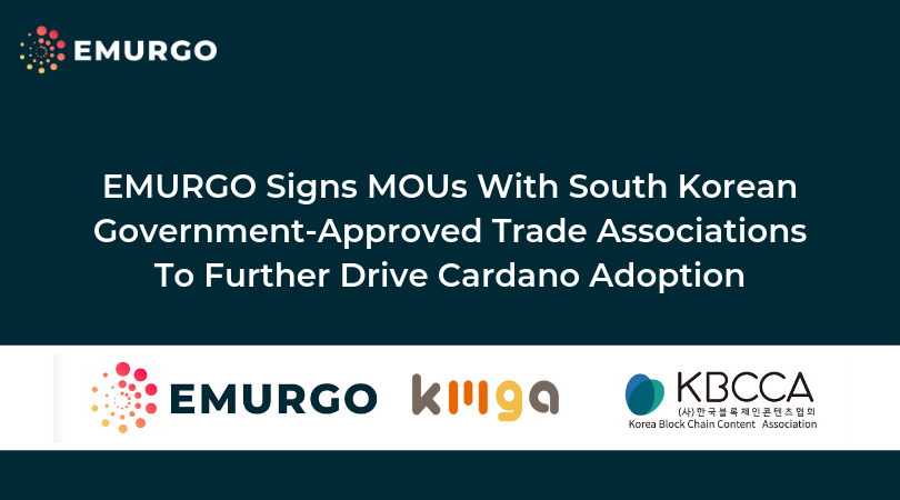 EMURGO Signs MOUs With South Korean Government-Approved Trade Associations To Further Drive Cardano Adoption