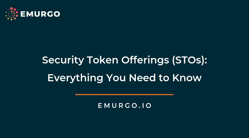 セキュリティトークンオファリング(STO)について知っておくべきことのすべて