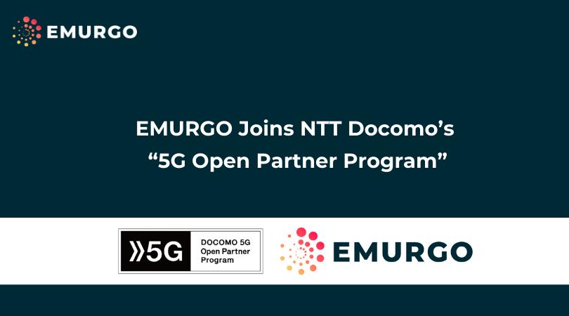 """EMURGO Joins NTT Docomo's """"5G Open Partner Program"""""""