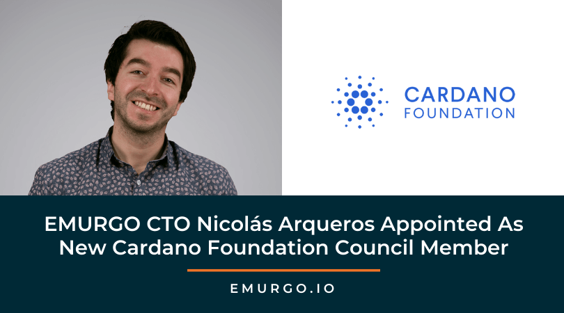 EMURGO CTO Nicolás Arqueros Appointed As New Cardano Foundation Council Member