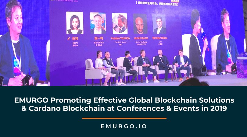 EMURGO Promoting Effective Global Blockchain Solutions & Cardano Blockchain at Conferences & Events in 2019