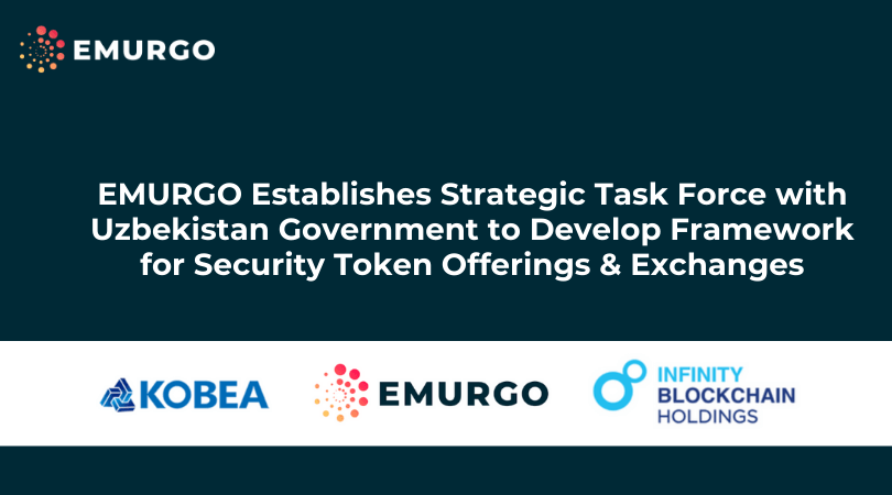 EMURGO Establishes Strategic Task Force with Uzbekistan Government to Develop Framework for Security Token Offerings & Exchanges