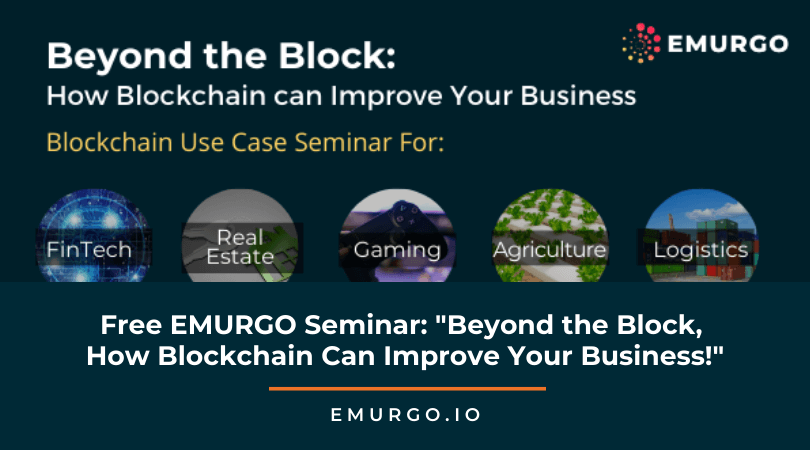 "Free EMURGO Seminar:  ""Beyond the Block, How Blockchain Can Improve Your Business!"""
