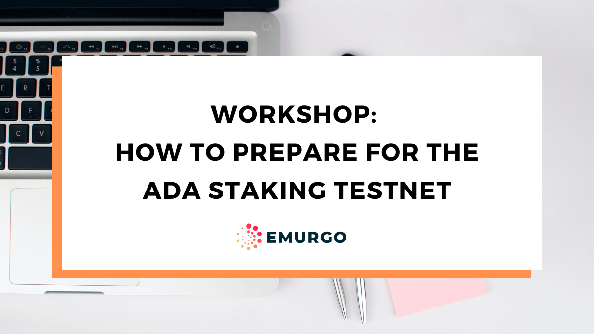 How to Prepare for the Cardano ADA  Staking Testnet & Testnet Staking FAQ