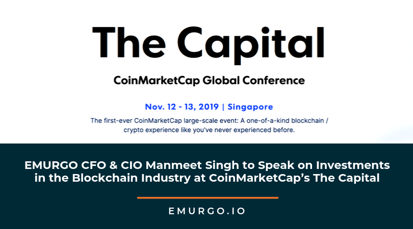 EMURGO CFO & CIO Manmeet Singh to Speak on Investments in the Blockchain Industry at CoinMarketCap's The Capital