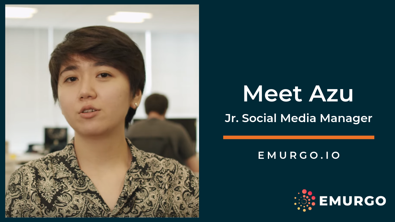 Meet Azu, Building a Global Cardano  as part of EMURGO's Marketing Team