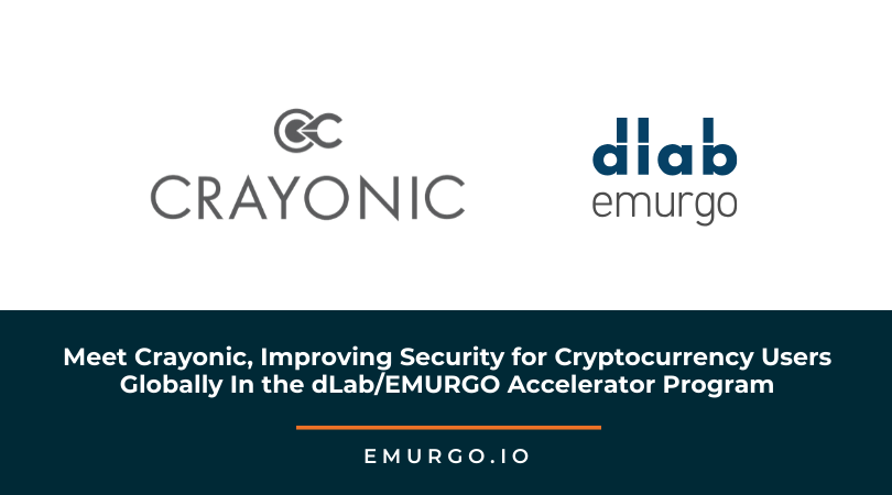 Meet Crayonic - Next Generation Authentication Security for Cryptocurrency Users In the dLab/EMURGO Accelerator Program