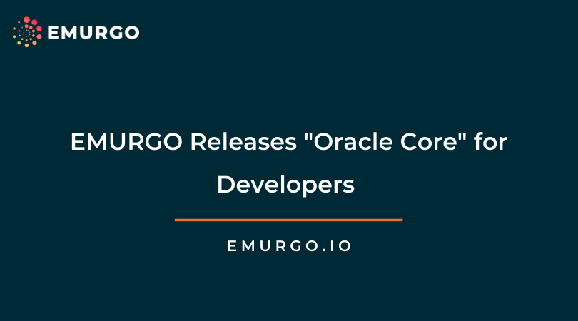 EMURGO Releases Oracle Core for Developers