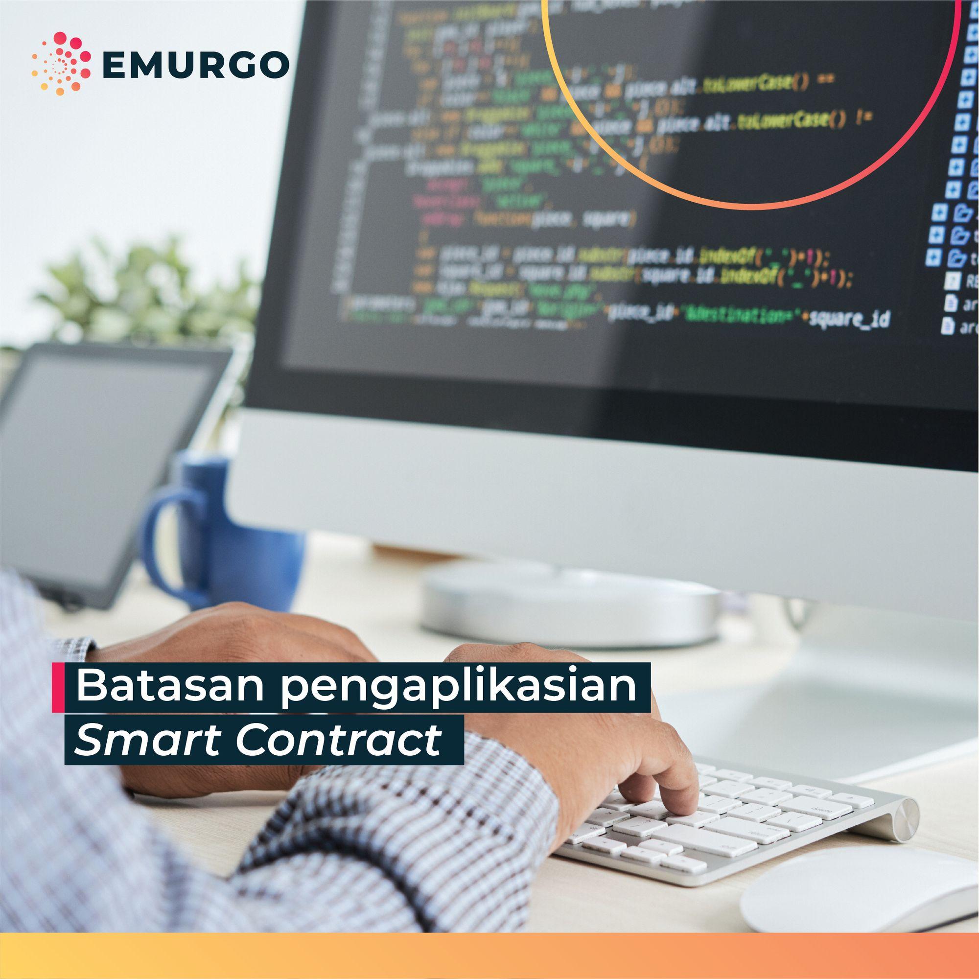 Batasan Penggunaan Smart Contracts