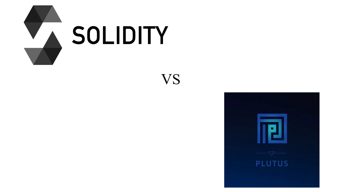 Solidity vs Plutus