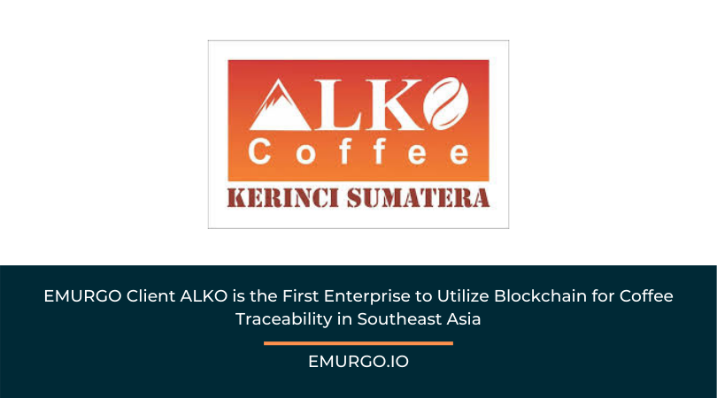 EMURGO Client ALKO is the First Enterprise to Utilize Blockchain for Coffee Traceability in Southeast Asia