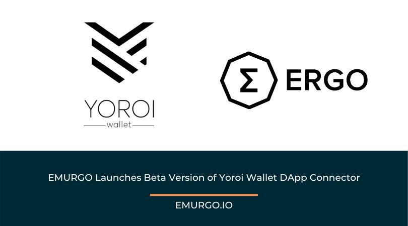 EMURGO Launches Beta Version of Yoroi Wallet DApp Connector