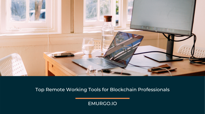 Top Remote Working Tools for Blockchain Professionals
